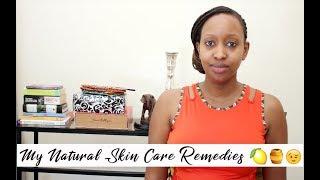 My Natural Skin Care Remedies